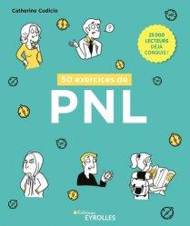 Dernières parutions sur PNL, 50 exercices de PNL