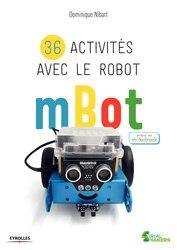 Dernières parutions sur Automatique - Robotique, 36 activités avec le robot mBot