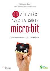 Dernières parutions sur Electrotechnique, 40 activités avec la carte micro:bit