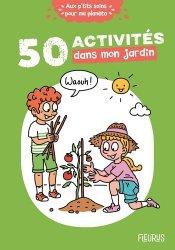 Dernières parutions sur Activités autour de la nature, 50 activités dans mon jardin