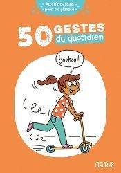 Dernières parutions sur Pour les enfants, 50 gestes du quotidien