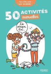 Dernières parutions sur Pour les enfants, 50 activités manuelles