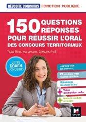 Dernières parutions dans Réussite Concours, 150 questions réponses pour réussir l'oral des concours territoriaux