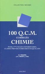 Souvent acheté avec 100 QCM corrigés - Génétique  - Biologie moléculaire, le 100 QCM corrigés Chimie