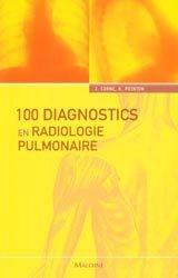 Souvent acheté avec Cas cliniques : accidents vasculaires cérébraux, le 100 Diagnostics en radiologie pulmonaire