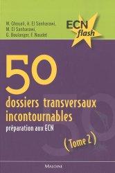 Souvent acheté avec Cardiologie Pneumologie, le 50 dossiers transversaux incontournables Tome 2