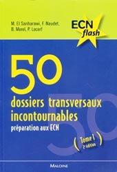 Souvent acheté avec Lecture critique d'article, le 50 dossiers transversaux incontournables Tome 1