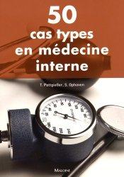 Souvent acheté avec Approche pratique de la médecine du travail, le 50 cas types en médecine interne