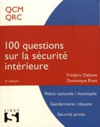 Dernières parutions dans 100, 100 questions sur la sécurité intérieure. 2e édition
