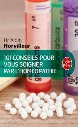Souvent acheté avec Guide homéopathique du sportif, le 101 conseils pour vous soigner par l'homéopathie