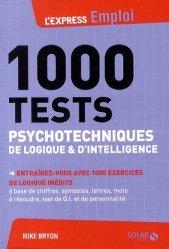 Dernières parutions dans L'Express Emploi, 1000 tests psychotechniques de logique et d'intelligence
