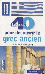 Dernières parutions sur Grec ancien, 40 leçons pour découvrir le grec ancien