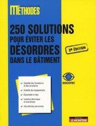 Dernières parutions dans Méthodes, 250 solutions pour éviter les désordres dans le bâtiment
