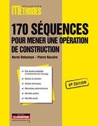 Souvent acheté avec Conduire son chantier, le 170 Séquences pour mener une opération de construction