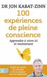 Souvent acheté avec La relaxation, le 100 expériences de pleine conscience