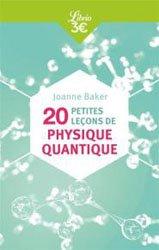 Dernières parutions sur Quantique, 20 petites leçons de physique quantique