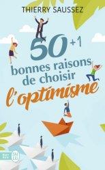 Dernières parutions dans Bien être, 50 bonnes raisons de choisir l'optimisme