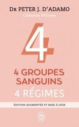 Dernières parutions dans Bien-être, 4 groupes sanguins, 4 régimes