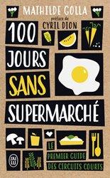 Dernières parutions dans J'ai lu Document, 100 jours sans supermarché