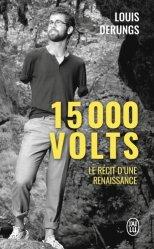 Dernières parutions dans J'ai lu, 15 000 volts