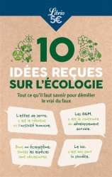 Dernières parutions sur Economie et politiques de l'écologie, 15 idées reçues sur l'écologie