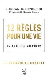 Dernières parutions dans J'ai lu Bien-être, 12 règles pour une vie