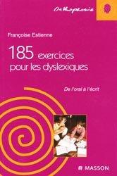 Souvent acheté avec Méthode d'entraînement à la lecture et dyslexies, le 185 exercices pour les dyslexiques