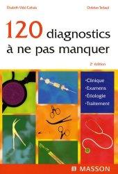 Souvent acheté avec Sémiologie médicale, le 120 diagnostics à ne pas manquer
