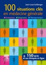 Souvent acheté avec 120 diagnostics à ne pas manquer, le 100 situations clés en médecine générale