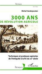 Souvent acheté avec Mémotech Maintenance des matériels, le 3000 ans de révolution agricole