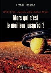 Dernières parutions sur Sports de balle, 1969 - 2019 : Le dernier Grand Chelem a 50 ans