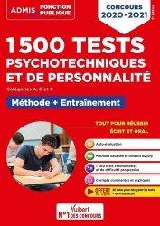 Dernières parutions dans Admis Concours de la fonction publique, 1500 Tests psychotechniques et de personnalité. Entraînement intensif, Edition 2020-2021