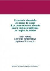 Dernières parutions dans Savoir quoi manger, tout simplement, -  Dictionnaire des modes de cuisson et de conservation des aliments pour  le traitement diététique de l'angine de poitrine