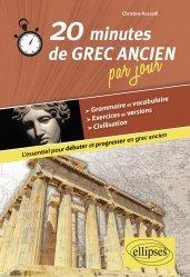 Dernières parutions sur Grec ancien, 20 minutes de grec ancien par jour