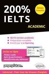 Dernières parutions sur IELTS, 200% IELTS Academic Edition Française