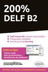 Dernières parutions sur DELF, 200% DELF B2