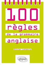 Dernières parutions sur Outils d'apprentissage, 100 règles de la grammaire anglaise