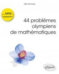 Dernières parutions sur Maths pour la prépa, 44 problèmes olympiens de mathématiques