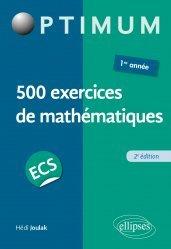 Dernières parutions sur 1ère année, 500 exercices de mathématiques en ECS