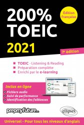 Dernières parutions dans 200% TESTS, 200% TOEIC - Listening & reading - 7e édition 2021
