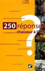 Souvent acheté avec Étangs et marais, le 250 réponses aux questions d'un chasseur à l'arc