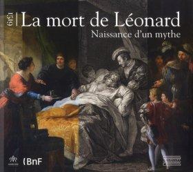 Dernières parutions sur Histoire et philosophie des sciences, 1519,  la mort de Léonard