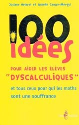 Souvent acheté avec Retard de parole de langage, le 100 idées pour aider les élèves 'dyscalculiques'