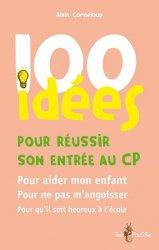 Dernières parutions dans 100 idées, 100 idées pour réussir son entrée au CP majbook ème édition, majbook 1ère édition, livre ecn major, livre ecn, fiche ecn
