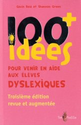 Souvent acheté avec Retard de parole de langage, le 100+ idées pour venir en aide aux élèves dyslexiques