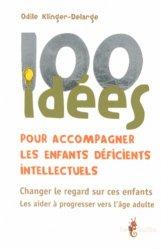 Souvent acheté avec Nouveau dictionnaire critique d'action sociale, le 100 Idées pour accompagner les enfants déficients intellectuels