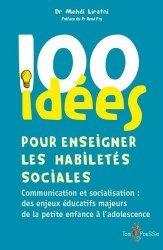 Dernières parutions dans 100 idées, 100 idées pour enseigner les habiletés sociales