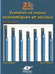 Souvent acheté avec L'exploitation agricole durable, le 2nde BAC PRO Sciences Economiques TD Module EG1 Evolution et Enjeux Economiques et Sociaux