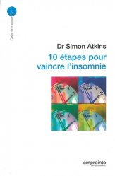 Dernières parutions sur Troubles du sommeil, 10 étapes pour vaincre l'insomnie