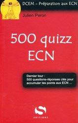 Souvent acheté avec Pack iconographie ECN 2012 - Cas en imagerie - Guide de radiologie pour l'étudiant, le 500 quizz ECN